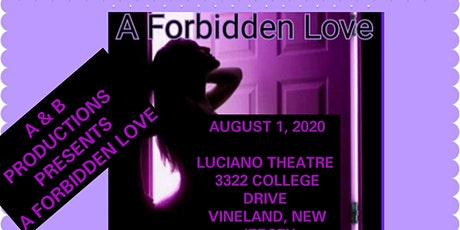 Forbidden Love the sensational hit stage play. tickets