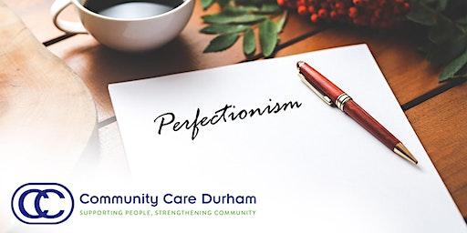 "Let's Talk About ""Perfectionism"" Workshop"
