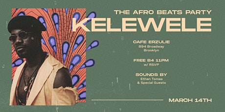 KELEWELE: The Afrobeats Party tickets