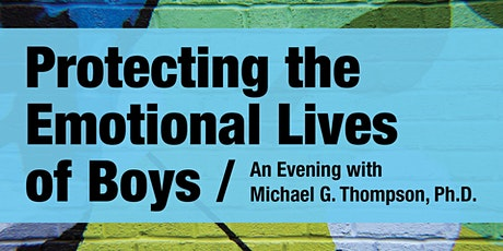 Protecting the Emotional Lives of Boys tickets