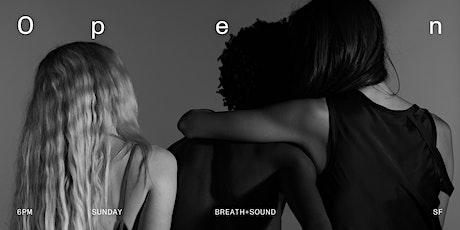Breath + Sound tickets