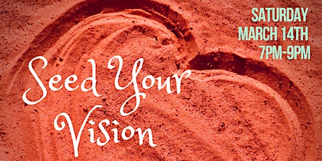 Seed Your Vision tickets
