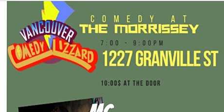 Comedy Lizzard Presents : Monday Night at THE MORRISSEY tickets