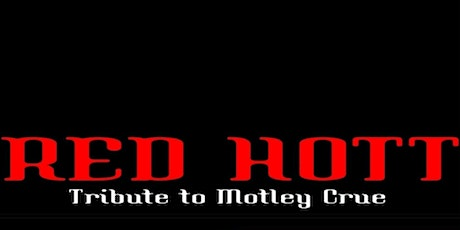 Red Hott: A Tribute To Mötley Crüe tickets