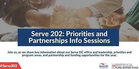 Serve (202): Priorities and Partnerships Info Sessions tickets