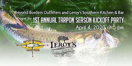 1st Annual Tarpon Season Kickoff Party tickets