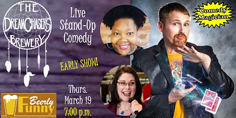 DreamChaser's Comedy Night - 7:00 p.m. - A Beerly Funny Production tickets