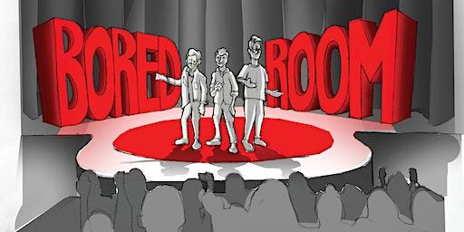 The Boredroom Podcast: A Live Presentation