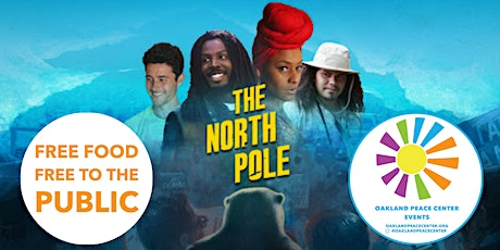 """OPC Thursday Theater- Screening of """"The North Pole"""" tickets"""