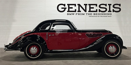 GENESIS: BMW From The Beginning - The Vintage Opening tickets