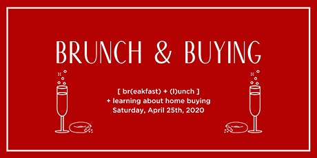 Brunch & Buying - First Time Home Buyer Workshop tickets