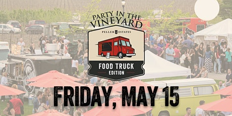 Party in the Vineyard: Food Truck Edition FRIDAY tickets