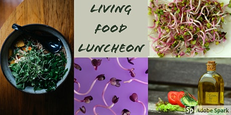 Living Food Luncheon tickets