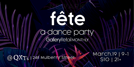 Fête: GR Monthly March 2020 tickets