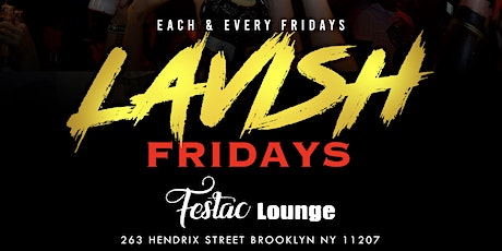 LAVISH FRIDAYS tickets