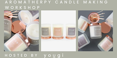Aromatherapy Candle Making Workshop, 7pm, 17th March, The Sustainable Pop-up, Chelsea tickets