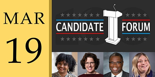 March Candidate Forum 2020
