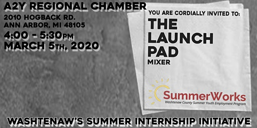 The Launch Pad Mixer - Washtenaw's summer Internship Initiative