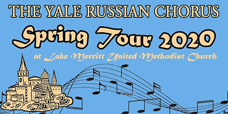 Yale Russian Chorus Spring Tour Concert at Lake Merritt tickets