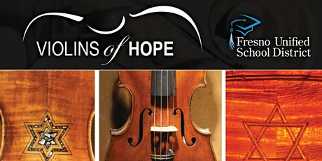 Violins of Hope - Fresno Unified tickets