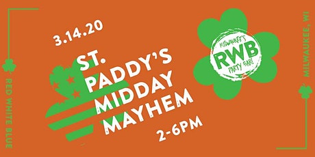St. Paddy's Midday Mayhem Party at RWB tickets
