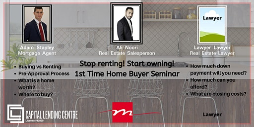 First Time Home Buying Seminar with Team Mariam and Capital Lending Centre