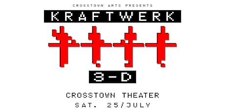 Kraftwerk 3-D at Crosstown Theater tickets