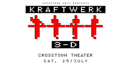 Kraftwerk 3-D at Crosstown Theater