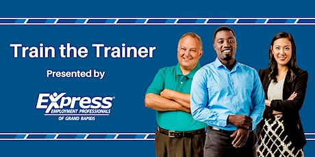 Train the Trainer: 2 Part Training tickets