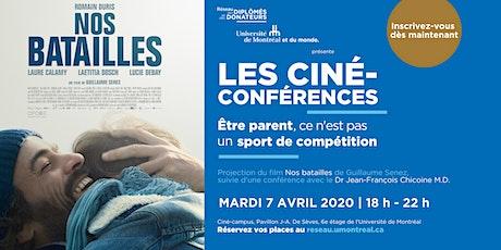 LES CINÉ-CONFÉRENCES  | Avec Dr Jean-François Chicoine billets