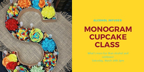 Monogram Alcohol Infused Cupcakes Class tickets