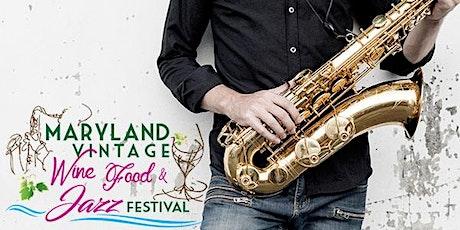 2020 Maryland Vintage Wine & Food Festival tickets