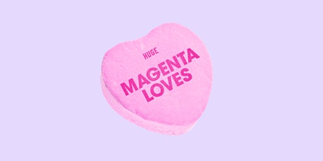 Magenta Loves: Experiential, A Brand's Best First-Date Strategy. tickets