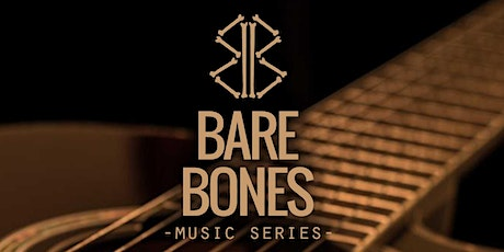 Bare Bones Music Series - Logan Brown tickets