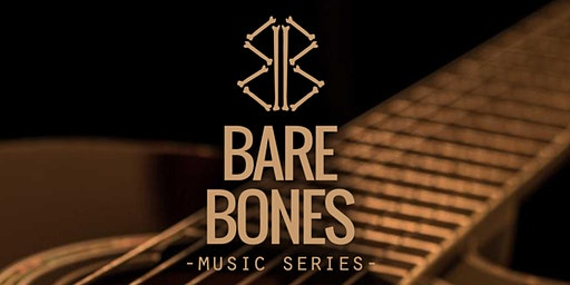 Bare Bones Music Series - Logan Brown