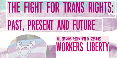 The fight for trans rights: past, present and future tickets