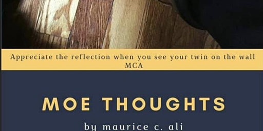 "Poetry Book Release Celebration: ""Moe Thoughts"" by Maurice Ali"