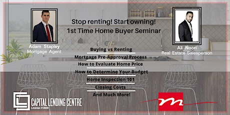 First Time Home Buying Seminar with Team Mariam and Capital Lending Centre tickets