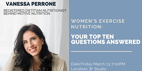 Women's exercise nutrition: Your top ten questions answered tickets