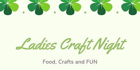 Ladies Craft Night tickets