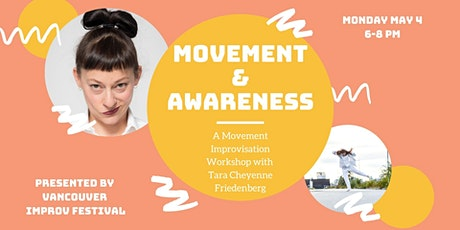 MOVEMENT & AWARENESS w/ Tara Cheyenne Friedenberg tickets