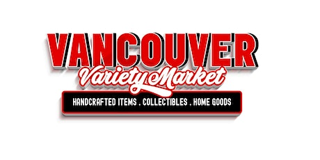 Vancouver Variety Market tickets