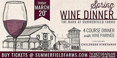 Spring Wine Dinner featuring Childress Vineyards tickets