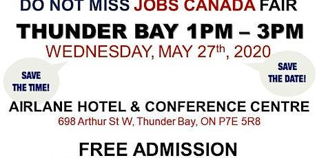Thunder Bay Job Fair - May 27th, 2020 tickets