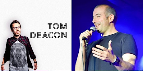 Comedy at The Railway Streatham : Tom Deacon , Stefano Paolini & guests tickets