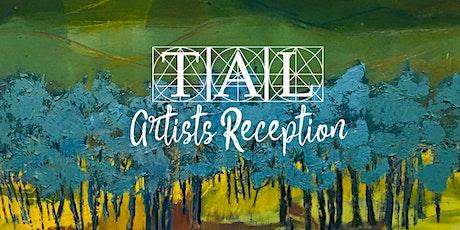 TAL Artists Reception tickets