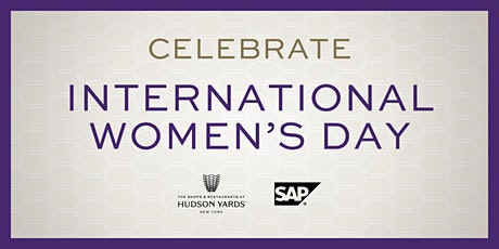 Celebrate International Women's Day at  Hudson Yards! tickets