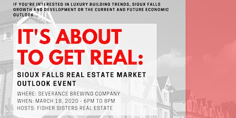 It's About To Get Real: Sioux Falls Real Estate Market Outlook tickets