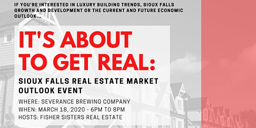It's About To Get Real: Sioux Falls Real Estate Market Outlook