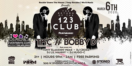 TKC & BOBBY D Live at the Return of the 123 Club tickets